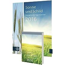 Sonne und Schild 2016: Evangelischer Tageskalender 2016. Abreißkalender mit Rückwand