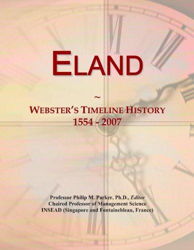 Eland: Webster's Timeline History, 1554 - 2007