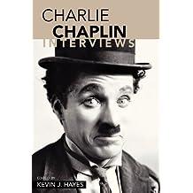 Charlie Chaplin: Interviews (Conversations with Filmmakers (Paperback)) (2005-01-13)
