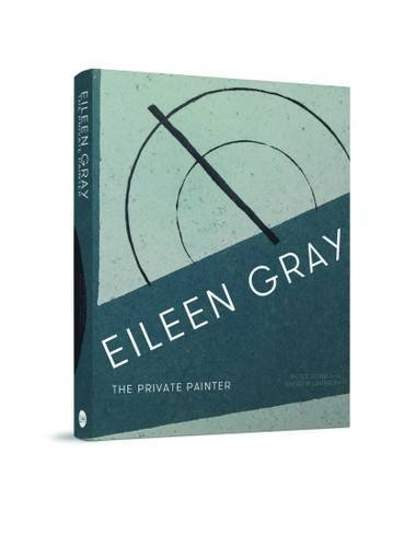 Eileen Gray by Peter Adam (2015-10-05)