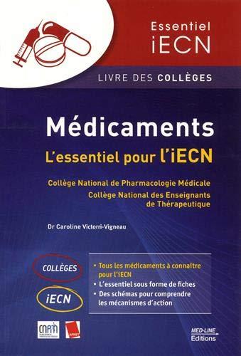 Médicaments : L'essentiel pour l'iECN par Collectif