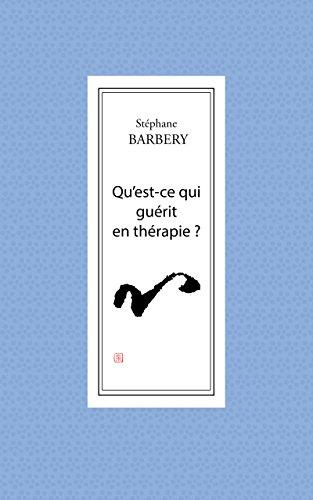 Qu'est-ce qui guérit en thérapie ?