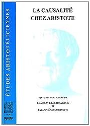 La Causalite Chez Aristote (Etudes Aristoteliciennes)