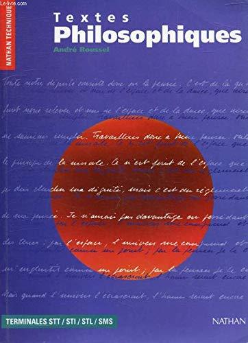 Textes philosophiques, terminales STT, STI, SMS, STL. Livre de l'élève