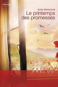 Le printemps des promesses par Jean Brashear