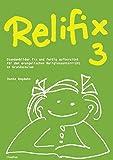 Relifix 3: Stundenbilder fix und fertig aufbereitet für den evangelischen Religionsunterricht an Grundschulen - Hanna Bogdahn