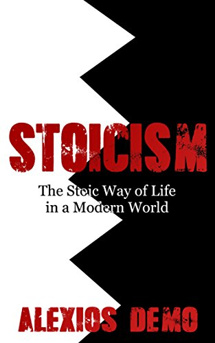 Stoicism: The Stoic Way of Life in a Modern World (English Edition)
