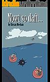Nowt so daft (Nowt so daft... Book 1)