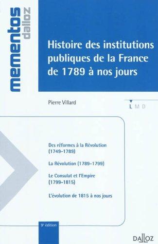 Histoire des institutions publiques de la France de 1789  nos jours - 9e d.: Mmentos