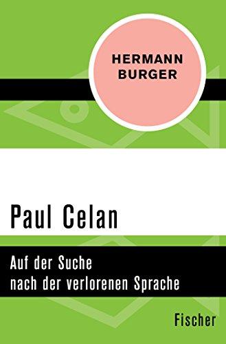 Preisvergleich Produktbild Paul Celan: Auf der Suche nach der verlorenen Sprache