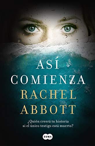 Así comienza eBook: Abbott, Rachel: Amazon.es: Tienda Kindle