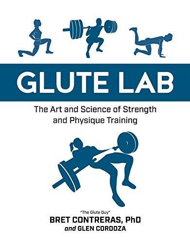 Glute Lab: The Art and Science of