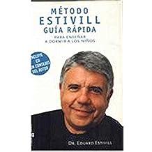 (+cd) Metodo Estivill - Guia Rapida Para Enseñar A Dormir A Los Niño