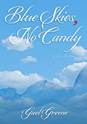 Blue Skies, No Candy (English Edition)
