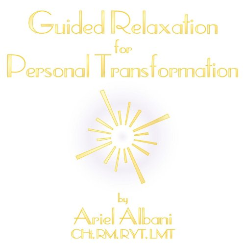 Guided Relaxation for Personal Transformation