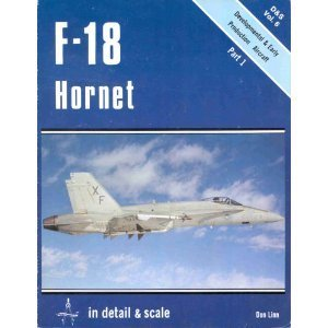 F-18 Hornet (Detail & Scale S.) by Bert Kinzey (1-Dec-1982) Paperback