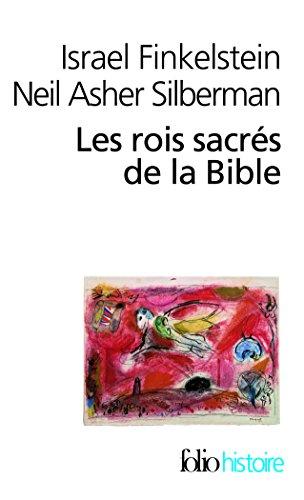 Les rois sacrés de la Bible: À la recherche de David et Salomon par Israel Finkelstein