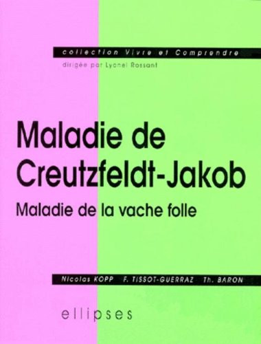 Maladie de Creutzfeldt-Jakob: Maladie de la vache folle