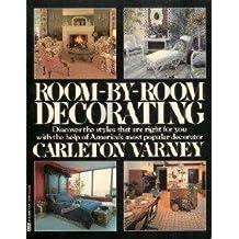 Room-By-Room Decorating by CARLETON VARNEY (1984-12-12)