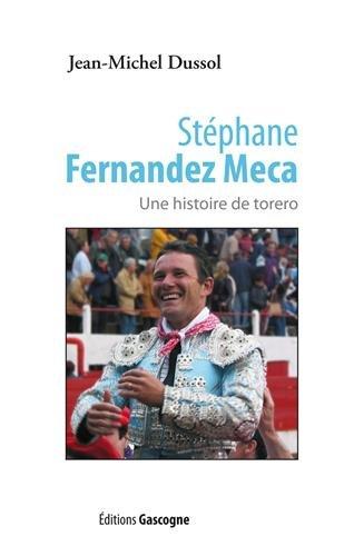 Stephane Fernandez Meca Torero