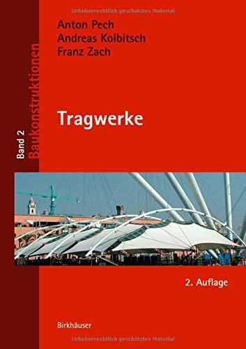 Tragwerke (Baukonstruktionen, Band 2)