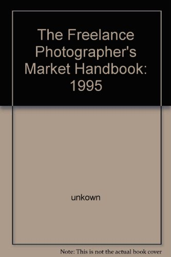 The Freelance Photographer's Market Handbook: 1995