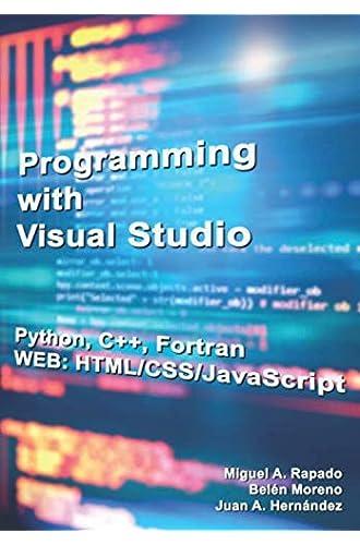 Descargar gratis Programming with Visual Studio: Fortran & Python & C++ de Miguel A. Rapado