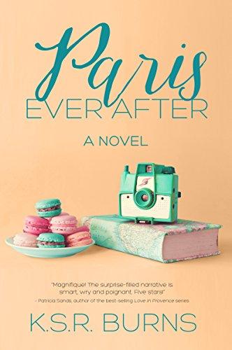 Paris Ever After: A Novel (Paris Forever Book 2) (English Edition)