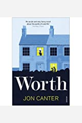 [ Worth ] [ WORTH ] BY Canter, Jon ( AUTHOR ) Aug-02-2012 Paperback Paperback