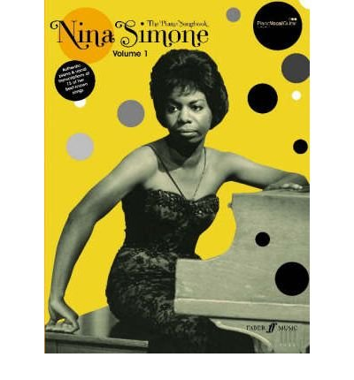 [(Nina Simone Piano Songbook: v. 1: (Piano/ Vocal/ Guitar))] [ By (composer) Nina Simone ] [July, 2007]