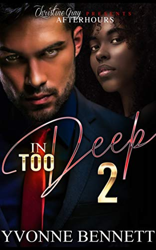 In Too Deep 2: Deadly Love (English Edition)