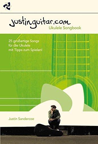 Justinguitar.com Ukulele: Noten, Sammelband für Ukulele