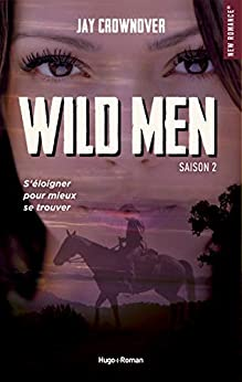 Wild men Saison 2 par [Crownover, Jay]