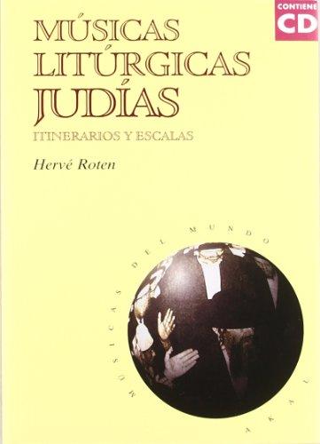 Músicas litúrgicas judías (con CD) (Músicas del mundo)