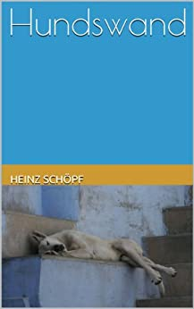 Hundswand: Roman