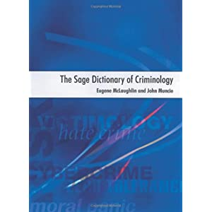 The SAGE Dictionary of Criminology (Paperback)