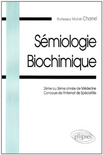 Sémiologie biochimique par Charrel