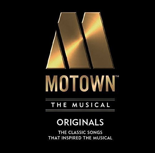 MOTOWN THE MUSICAL: 40 Classic S...