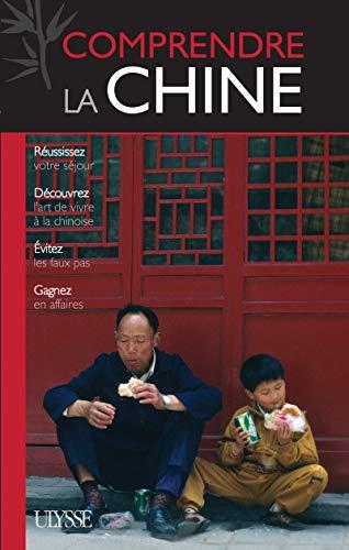 Comprendre la Chine 1ere édition