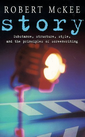 Story: Substance, Structure, Style and the Principles of Screenwriting (Methuen Film) by McKee, Robert (1999)