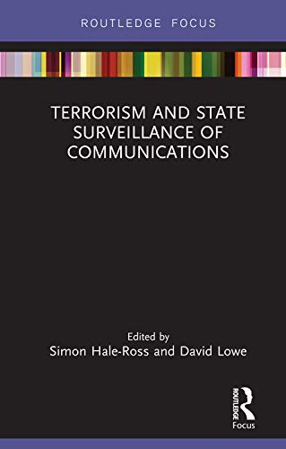 Terrorism and State Surveillance of Communications (English Edition)