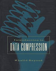 Introduction to Data Compression (Morgan Kaufmann Series in Multimedia Information and Systems) by Khalid Sayood (1996-01-04)