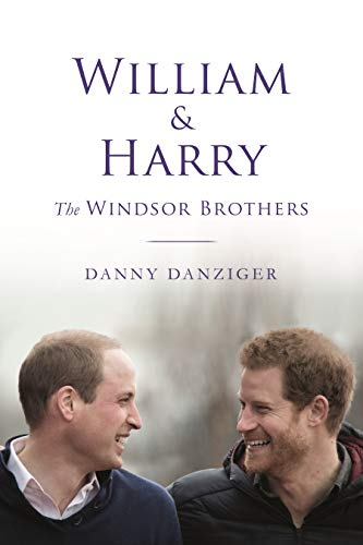 William & Harry: The Windsor Brothers (English Edition)