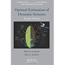 Optimal Estimation of Dynamic Systems (Chapman & Hall/CRC Applied Mathematics & Nonlinear Science)