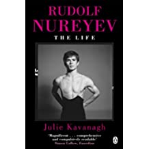 Rudolf Nureyev: The Life