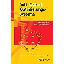 Optimierungssysteme: Modelle, Verfahren, Software, Anwendungen (Springer-Lehrbuch)