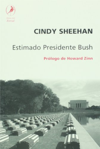 ESTIMADO PRESIDENTE BUSH