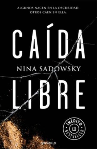 Caida libre por Nina Sadowsky
