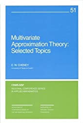 Multivariate Approximation Theory: Selected Topics (CBMS-NSF Regional Conference Series in Applied Mathematics)