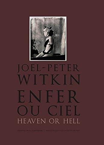 Anne Et Peter - Joël-Peter Witkin. enfer ou ciel, heaven or